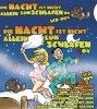 Die Nacht ist nicht allein zum Schlafen da (2005), Apostel, Herz Ass, Die Ferkel, Die wilden Säue, Popolisten..