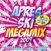 Après Ski Megamix 2009 (MORE), Peter Wackel, Willi Herren, DJ Abschleppdienst, Brooklyn Bounce..