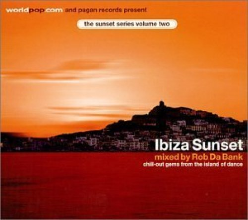Bild 1: Rob Da Bank, Sunset series 2: Ibiza sunset (mix, 2001)