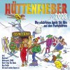 Hüttenfieber 2008, Vulture Candles, Ivory, Wilden Buben, Hugo Bär, Chris Marlow, Zascha..