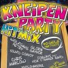 Kneipen Party Hitmix (2006, MORE), Sound Convoy, Lollies, Howie Nuvo, Vinylshakerz, Markus Becker, Wolfgang Petry..