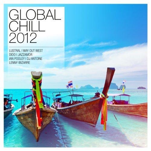 Bild 1: Global Chill 2012 (Globe), Moby, Dido, Benirras, Lustral, Slackwax, Agua Loca Project..