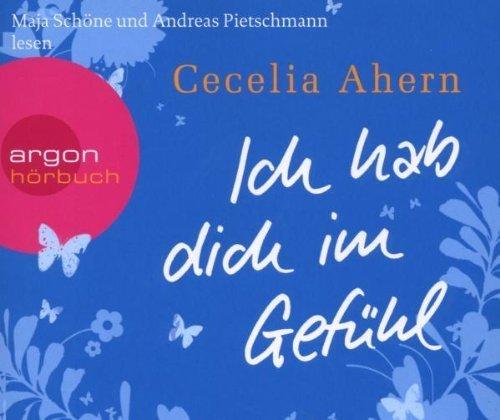 Bild 1: Cecelia Ahern, Ich hab dich im Gefühl (Maja Schöne/Andreas Pietschmann)