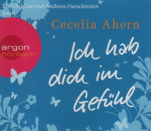 Bild 3: Cecelia Ahern, Ich hab dich im Gefühl (Maja Schöne/Andreas Pietschmann)