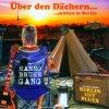 Hanno Bruhn Gang, Über den Dächern..mitten in Berlin (2011)