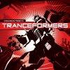 Tranceformers, Andromeda, Ibojima, Chromosome, S-Range, Zekazy..