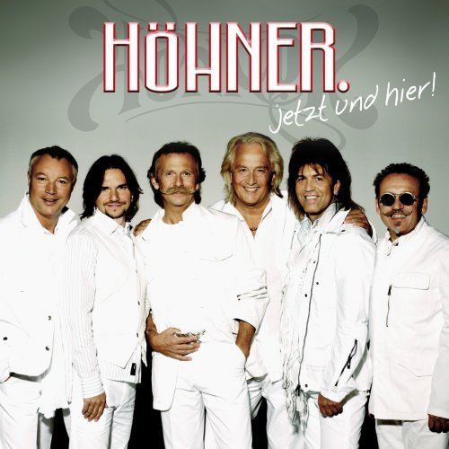 Bild 1: Höhner, Jetzt und hier! (2007)