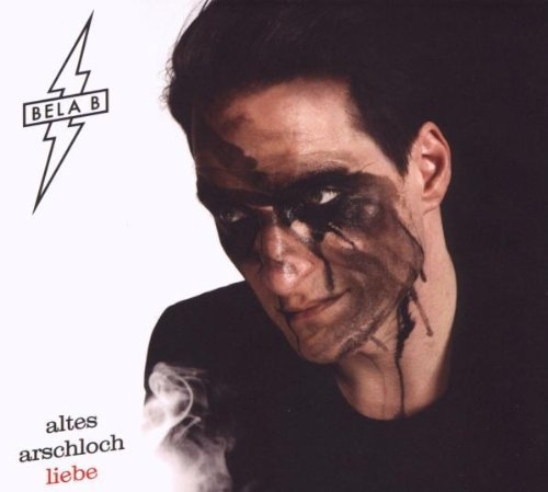 Bild 1: Bela B., Altes Arschloch Liebe (2009, digi)