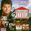 Andy Borg, Präsentiert den Musikantenstadl: Amigos, Nockalm Quintett..