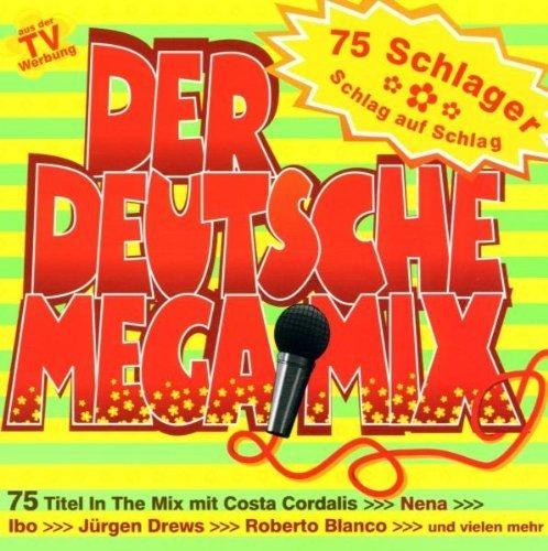 Bild 1: Der Deutsche Megamix (2001, Sunshine/Koch), Peter Wckel, Rafael, Jörg Böhner, DJ Pete..