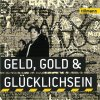 Tillmann, Geld, Gold & Glücklichsein (2010)