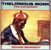 Thelonious Monk, 'round midnight (1990)