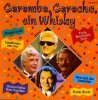 Caramba, Caracho, ein Whiskey, Heino, Billy Mo, Rudi Carell, Medium Terzett, Max Greger..