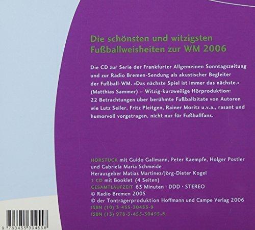 Bild 2: Der Ball ist rund, Fussballweisheiten mit Guido Gallmann, Peter Kaempfe, Holger Postler.. (2006)