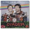 Diadem, Grosse Liebe.reloaded (2012)