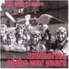 War Years-Memories of the War Years (2001, US), Ella Fitzgerald & Ink Spots, Woody Herman, Glenn Miller, Tommy Dorsey, Maxine Sullivan..
