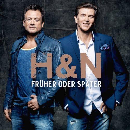 Bild 1: H & N, Früher oder später (2013)