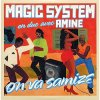 Magic System, On va samizé (2007; 2 tracks, cardsleeve, & Amine)