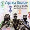 Oquisha Paradox, World of worlds (1995)