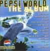 Pepsi World-The Album (1998), Big Punisher feat. Joe, K-Ci & JoJo, All Saints, R. Kelly, Backstreet Boys..