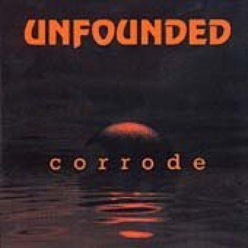 Bild 1: Unfounded, Corrode (1998, e.p.)