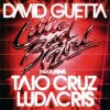 David Guetta, Little bad girl (2011; 2 versions, cardsleeve, feat. Taio Cruz, Ludacris)