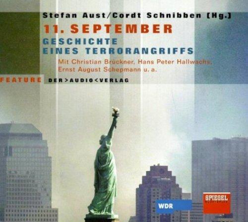 Bild 1: Stefan Aust/Cordt Schnibben, 11. September (Sprecher: Christian Brückner, Hans Peter Hallwachs..)