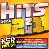 Hits 2 en 1 (2006, Universal), Juanes, Gwen Stefani, Marc Lavoine, Johnny Hallyday, Hi_Tack..
