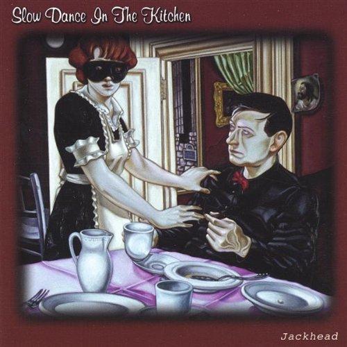 Bild 1: Jackhead, Slow dance in the kitchen (2004)