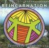 Reincarnation, Spiritual discoveries