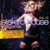 Elektro House Megamix 10 (2014), 2-4 Grooves, Klaas, Patric La Funk, Niels Van Gogh, Azzido Da Bass, Bob Sinclar..
