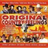 Original Country-Feelings-32 romantic Songs, Bellamy Brothers, Nashville Riders, John Denver, Freddy Fender, Curtis Young..