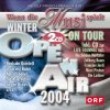 Wenn die Musi spielt-Open Air 2004 Winter & On Tour 2004, Nockalm Quintett, Jürgen Drews, Klostertaler, Ursprung Buam, Alpenrebellen, Zellberg Buam..