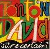 Tonton David, Sûr et certain (1993; 2 tracks, cardsleeve)