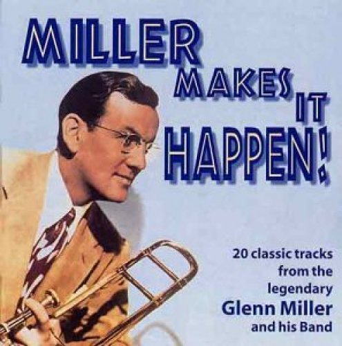 Bild 1: Glenn Miller, Miller makes it happen! (Hallmark)