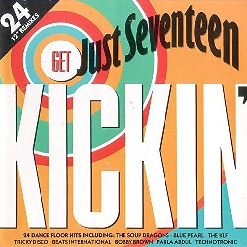 Bild 1: Just Seventeen-Get Kickin'-24 12'' Remixes (1990), KLF, Blue Pearl, D-Mob, DNA, Yazz, Lonnie Gordon, Innocence..