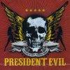 President Evil, Trash 'n' roll asshole show (2006)