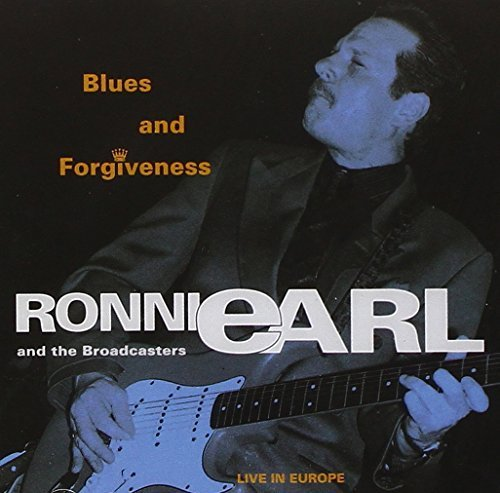 Bild 1: Ronnie Earl, Blues and forgiveness-Live in Europe (1993, & The Broadcasters)