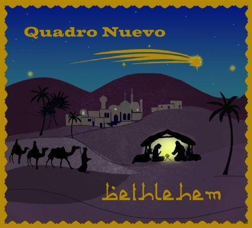 Bild 1: Quadro Nuevo, Bethlehem (2013)