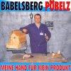 Babelsberg Pöbelz, Meine Hand für mein Produkt (2002)