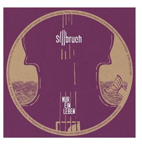 Bild 1: Stilbruch, Nur ein Leben (2014; 4 tracks, cardsleeve)