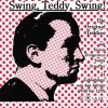 Teddy Stauffer, Swing, Teddy, swing! (24 tracks, 1936-39)