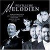 Festliche Melodien (2002, Universal), Anna Maria Kaufmann, Engelbert & James Last, Mozart Sängerknaben, Hermann Van Veen..