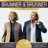 Brunner & Brunner, 24 Karat