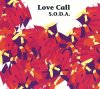 S.o.d.a., Lovecall