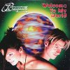X-Session, Welcome to my world (2000; 2 versions, cardsleeve)
