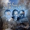 Bing Crosby, 3 stars at christmas (split compilation, & Frank Sinatra, Nat King Cole)