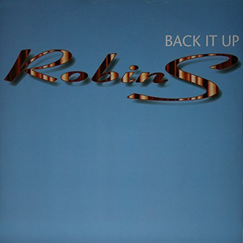 Bild 1: Robin S., Back it up (4 versions, 1995, UK)