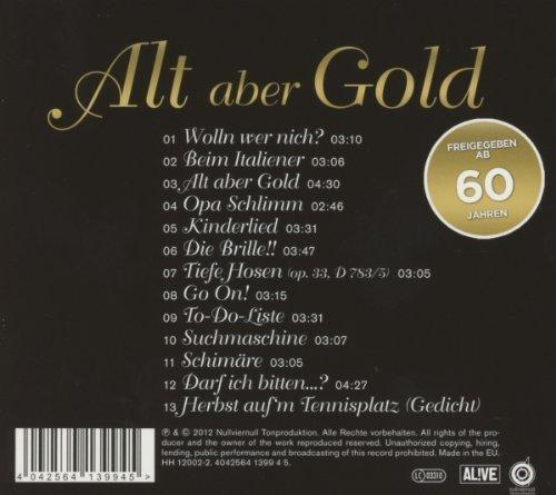 Bild 2: Helmut B, Alt aber Gold (2012)