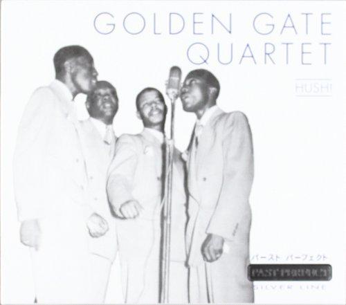 Bild 1: Golden Gate Quartet, Hush! (past perfect silver line)